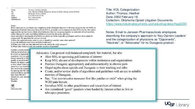 Title: KOL Categorization Author: Thomas, Heather Date: 2002 February 18 Collection: Oklahoma Opioid Litigation Documents ...