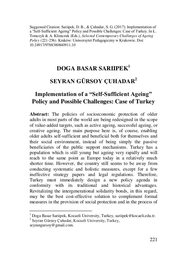 """221 Suggested Citation: Sariipek, D. B., & Çuhadar, S. G. (2017). Implementation of a """"Self-Sufficient Ageing"""" Policy and ..."""