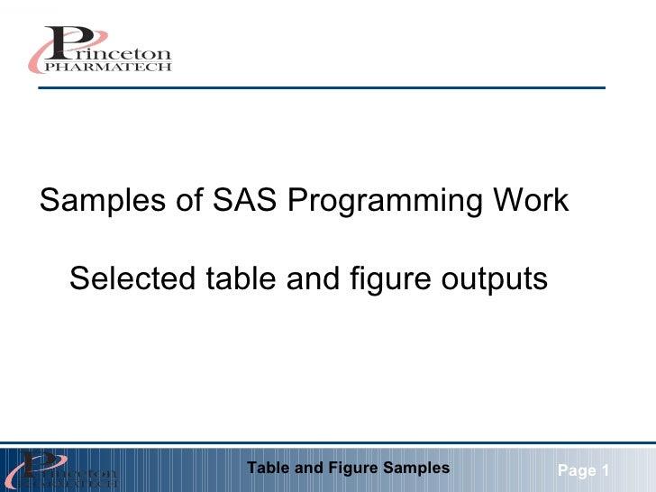 Samples of SAS Programming Work  Selected table and figure outputs Table and Figure Samples Page 1
