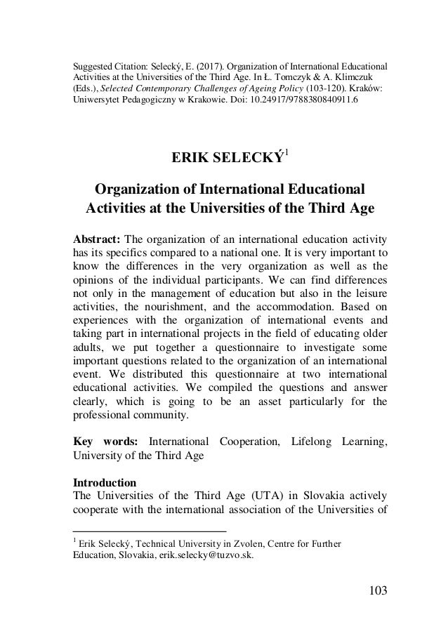 103 Suggested Citation: Selecký, E. (2017). Organization of International Educational Activities at the Universities of th...