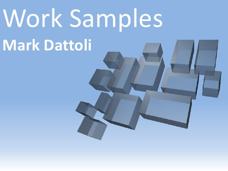 Work Samples Mark Dattoli