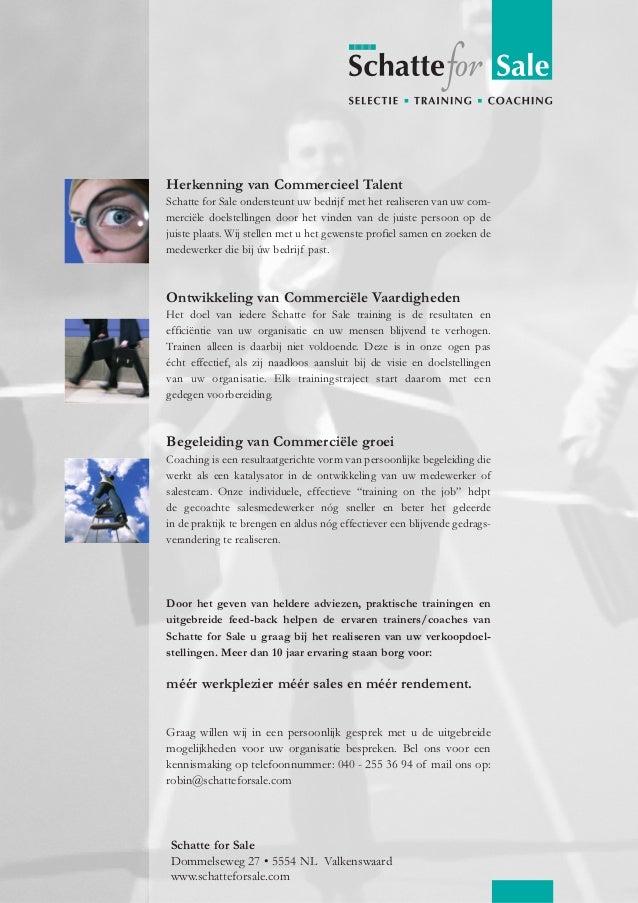 Herkenning van Commercieel Talent Schatte for Sale ondersteunt uw bedrijf met het realiseren van uw com- merciële doelstel...