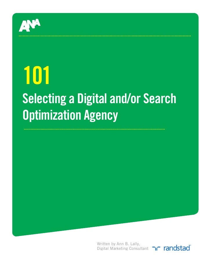101 Selecting a Digital and/or Search Optimization Agency                    Written by Ann B. Lally,                Digit...