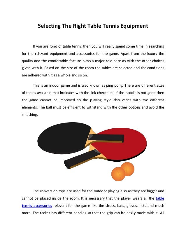 e7f321947 Selecting The Right Table Tennis Equipment If you are fond of table tennis  then you will ...