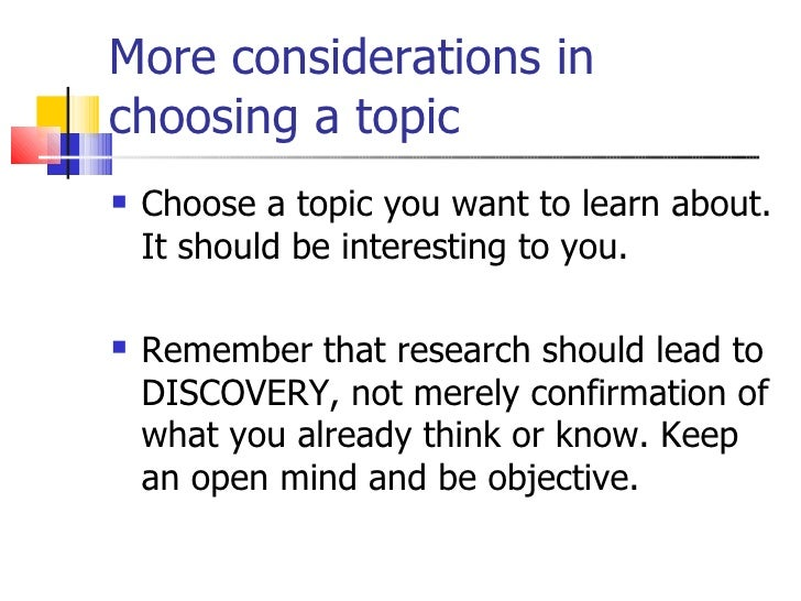 topic for research papers The process described here simplifies choosing a topic for a research paper a topic to write about (for research papers) + choosing and narrowing a topic to.