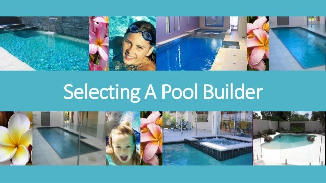 Selecting A Pool Builder