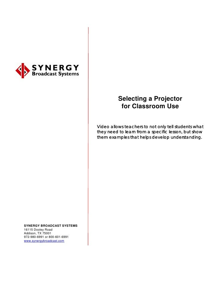 Selecting a Projector                                           for Classroom Use                                  Video a...