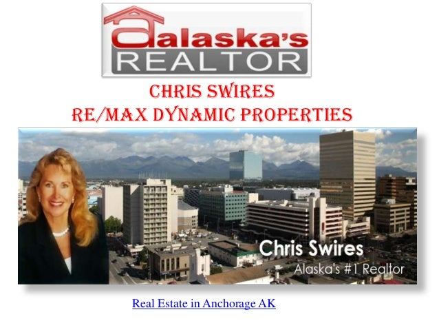 Chris Swires RE/MAX Dynamic Properties Real Estate in Anchorage AK