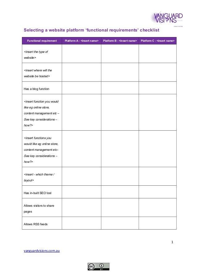 Selecting a website platform 'functional requirements' checklist Functional requirement Platform A - <insert name> Platfor...