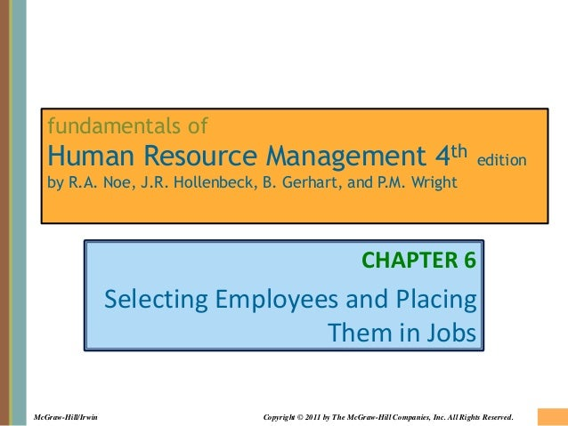 McGraw-Hill/Irwin Copyright © 2011 by The McGraw-Hill Companies, Inc. All Rights Reserved. fundamentals of Human Resource ...