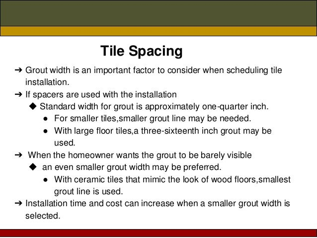 Tile Spacing ➔ Grout ...