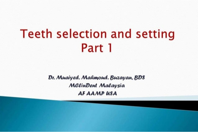 Selecting teeth partt 1 cd 2nd yr