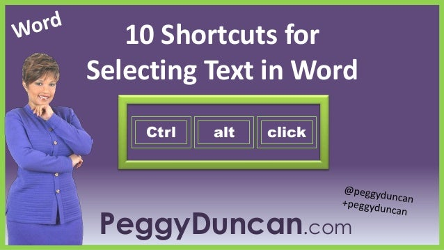 10 Shortcuts for Selecting Text in Word Ctrl  alt  click  PeggyDuncan.com