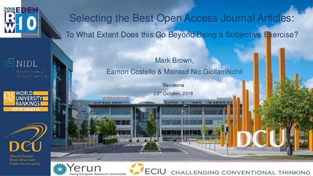 Mark Brown, Eamon Costello & Mairead Nic Giollamhichil Selecting the Best Open Access Journal Articles: To What Extent Doe...