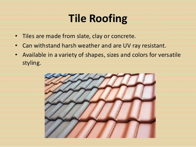 Selecting The Best Roofing Material Choosing Between Different Roofing  Materials; 2.