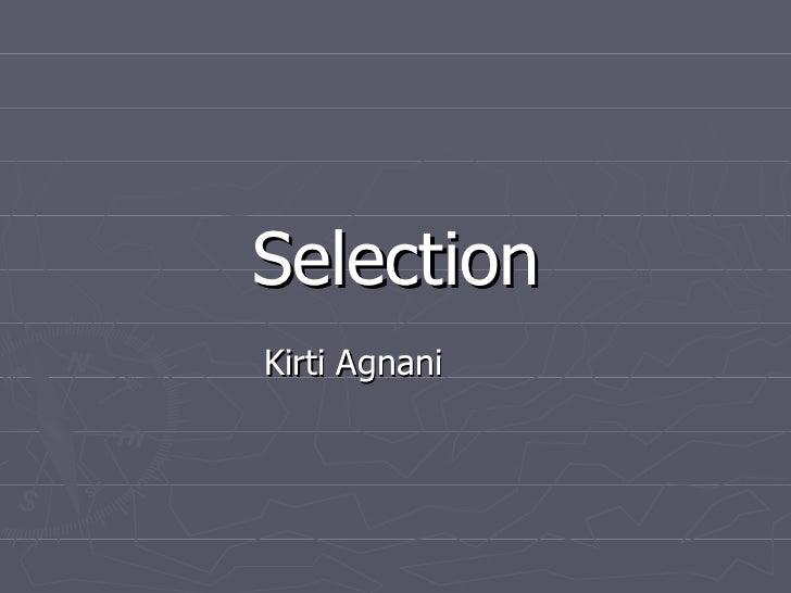 Selection Kirti Agnani