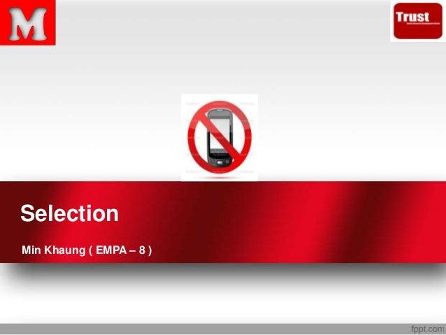 Selection Min Khaung ( EMPA – 8 )