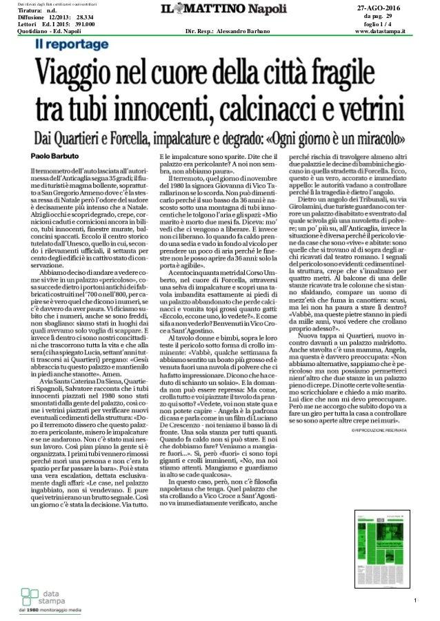 target 1 27-AGO-2016 da pag. 29 foglio 1 / 4 Dir. Resp.: Alessandro Barbano www.datastampa.it Lettori Ed. I 2015: 391.000 ...