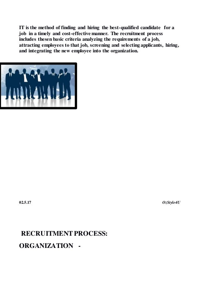 hrm selection process Hrm 420 week 3 assignment employee selection process (2 papers) write a 700- to 1,050-word paper in microsoft® word in the third person voice in which you.
