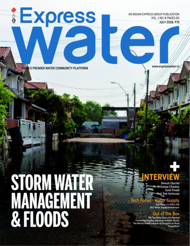 EXPRESS WATER July, 2018 45 COLUMN URBAN WATER TheRiseofBlue-GreenInfrastructure FACED WITH CLIMATE change and environment...