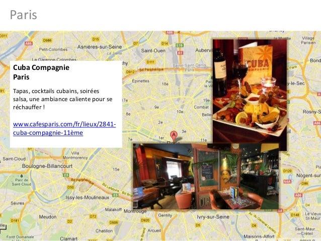 ParisCuba CompagnieParisTapas, cocktails cubains, soiréessalsa, une ambiance caliente pour seréchauffer !www.cafesparis.co...
