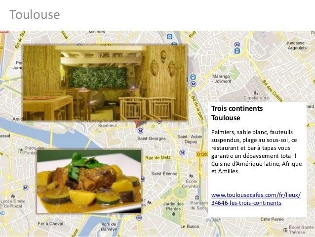 ToulouseTrois continentsToulousePalmiers, sable blanc, fauteuilssuspendus, plage au sous-sol, cerestaurant et bar à tapas ...