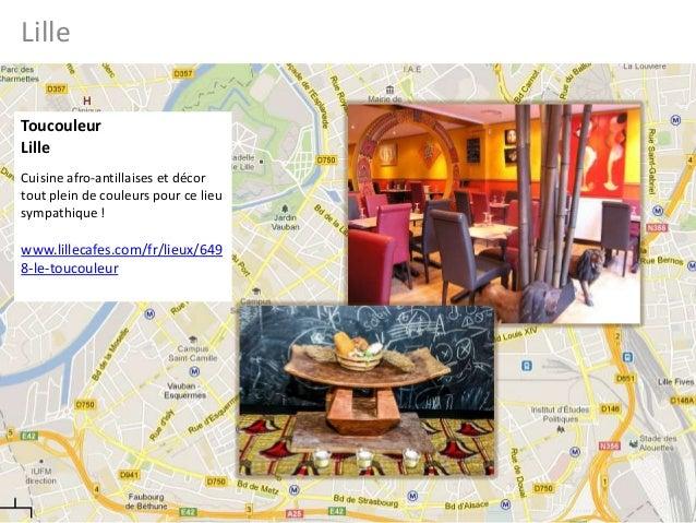 LilleToucouleurLilleCuisine afro-antillaises et décortout plein de couleurs pour ce lieusympathique !www.lillecafes.com/fr...