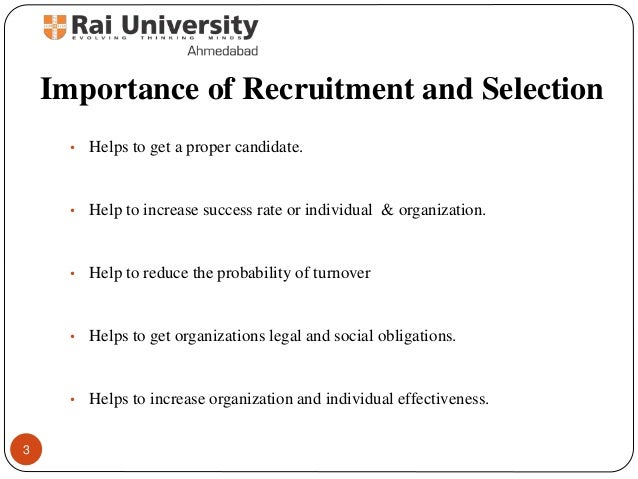 Importance of recruitment and selection of