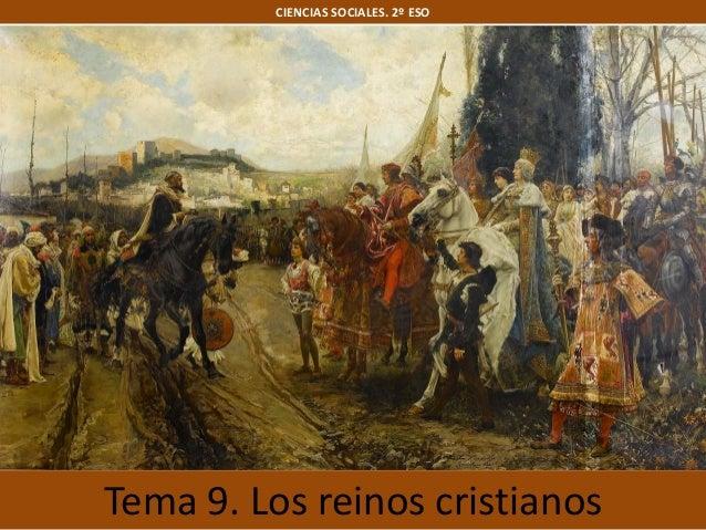 Tema 9. Los reinos cristianos CIENCIAS SOCIALES. 2º ESO