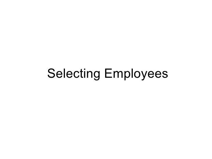 Selecting Employees