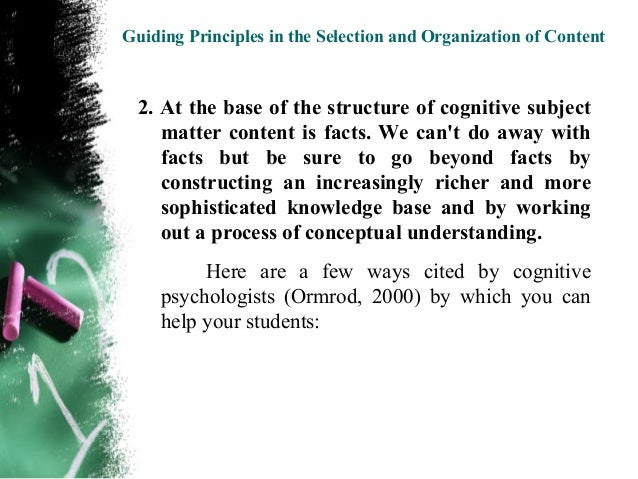 Guiding Principles in the Selection and Organization of Content  • Providing opportunities for experimentation – our    so...