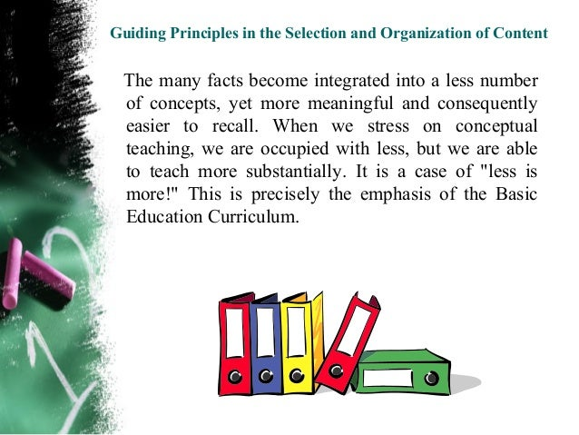 Guiding Principles in the Selection and Organization of Content                                        Example: What Do   ...