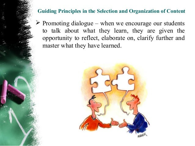Guiding Principles in the Selection and Organization of Content  Using authentic activities – incorporate your   lessons ...