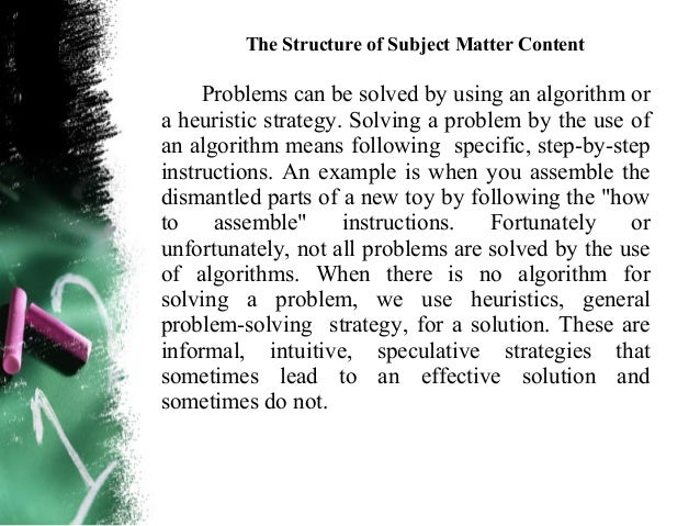 The Structure of Subject Matter Content        Have students solve problems in small groups,sharing ideas about problem-so...