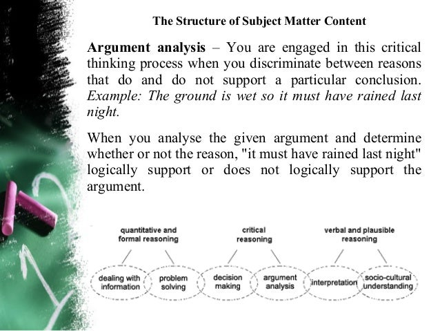 The Structure of Subject Matter ContentCuriosity – The ability and inclination to wonder about  things and mentally explor...