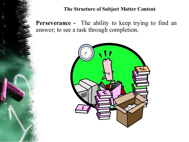 The Structure of Subject Matter ContentHow can we teach values? By deutero-learning – Your student learns by being  expos...