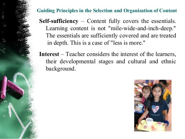 Guiding Principles in the Selection and Organization of Content Utility – Will this content be of use to the learners?   I...