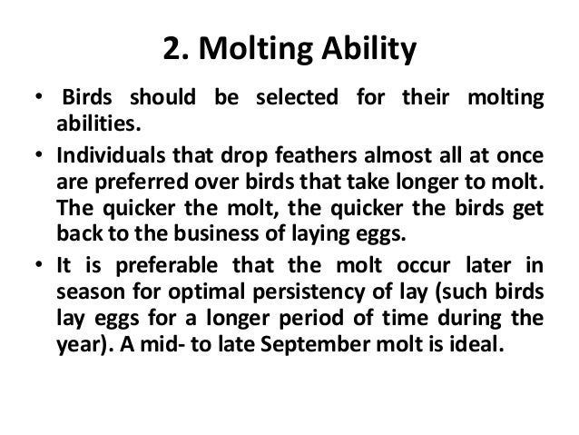 5. Egg-Laying Points • Here are some additional points that may be useful in selection. • Birds that begin to lay early in...