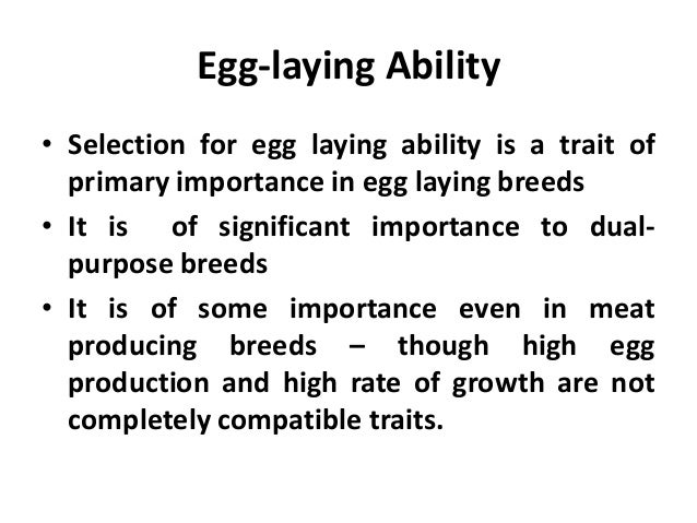 Culling • Culling is very important for breed improvement. It is the single most beneficial practice that poultry men can ...