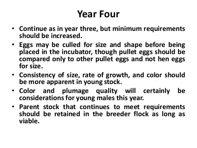 Poultry Breeding Tips • Each season, the old birds are combined and culled to the best cocks and hens. The best cockerels ...