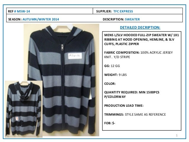 REF # MSW-14                 SUPPLIER: TFC EXPRESSSEASON: AUTUMN/WINTER 2014      DESCRIPTION: SWEATER                    ...