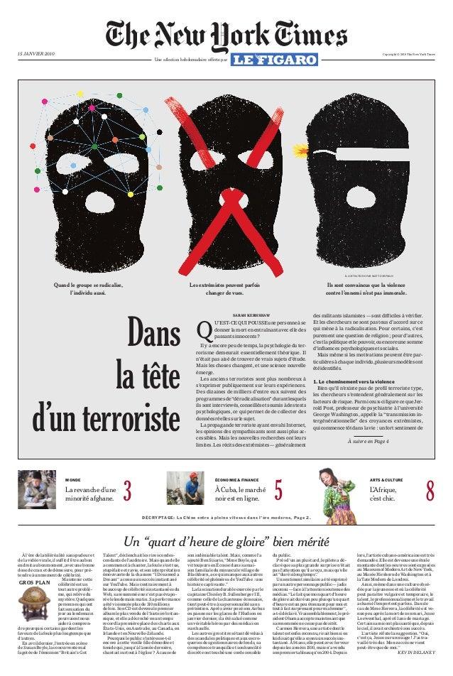 Une sélection hebdomadaire offerte par 15 JANVIER 2010 GROS PLAN Quand le groupe se radicalise, l'individu aussi. Les extr...