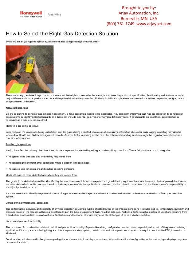 By Don Galman (don.galman@honeywell.com (mailto:don.galman@honeywell.com)) How to Select the Right Gas Detection Solution ...