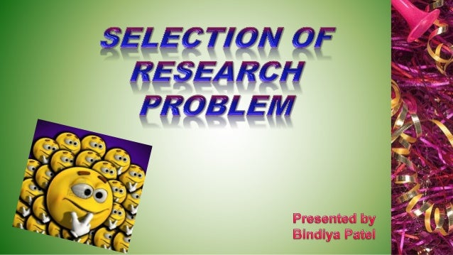 Objective. Definition. Why to define research problem? Sources of research problem. Steps in defining research problem. Co...