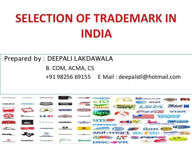 Prepared by : DEEPALI LAKDAWALA B. COM, ACMA, CS +91 98256 69155 E Mail : deepalidl@hotmail.com