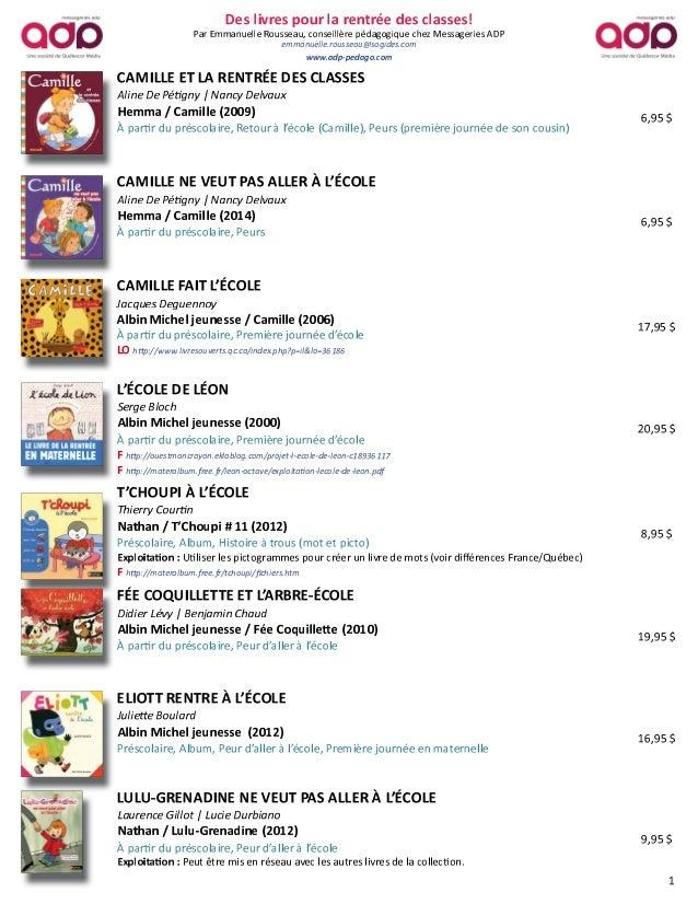 Sélection de livres sur le thème de la Rentrée des classes Par Emmanuelle Rousseau, conseillère pédagogique chez Messageri...