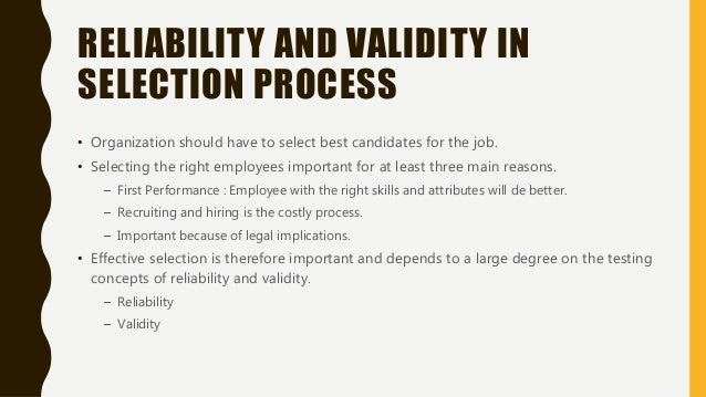 validity and reliability of selection interviews We will write a custom essay sample on predictive validity results for assessment centers and face to face interviews specifically for you for only $1638 $139/page.