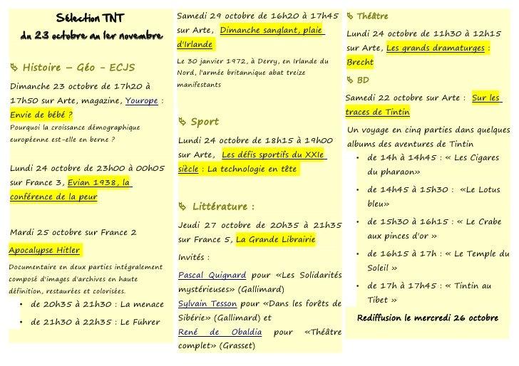 Sélection TNT                 Samedi 29 octobre de 16h20 à 17h45  Théâtre                                             sur...