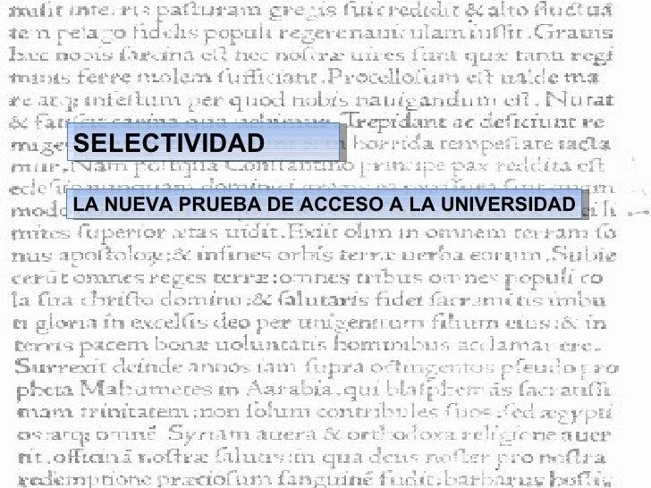 LA NUEVA PRUEBA DE ACCESO A LA UNIVERSIDAD SELECTIVIDAD