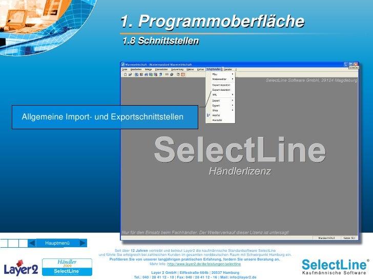 1. Programmoberfläche                                 1.8 Schnittstellen     Allgemeine Import- und Exportschnittstellen  ...